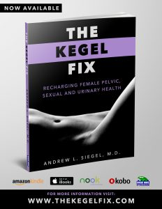 Pelvic Floor Muscles the Kegel Fix author Andrew Siegel on Best In Health Radio